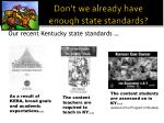 don t we already have enough state standards