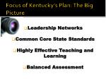 focus of kentucky s plan the big picture