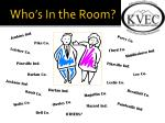 who s in the room