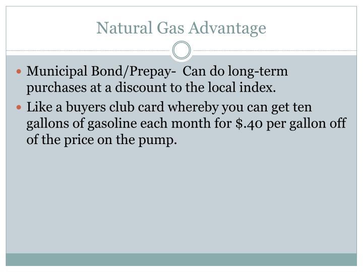 Natural Gas Advantage