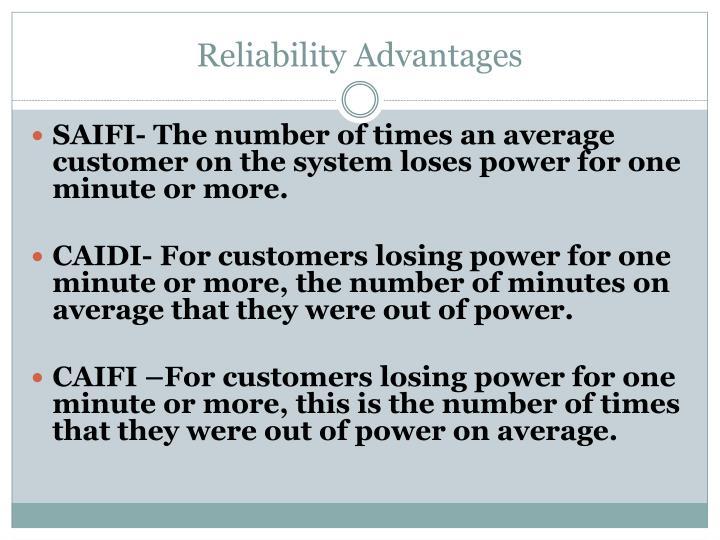 Reliability Advantages