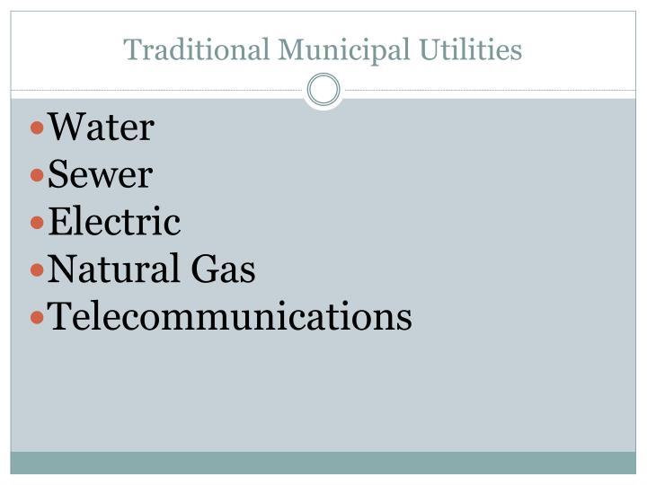 Traditional municipal utilities