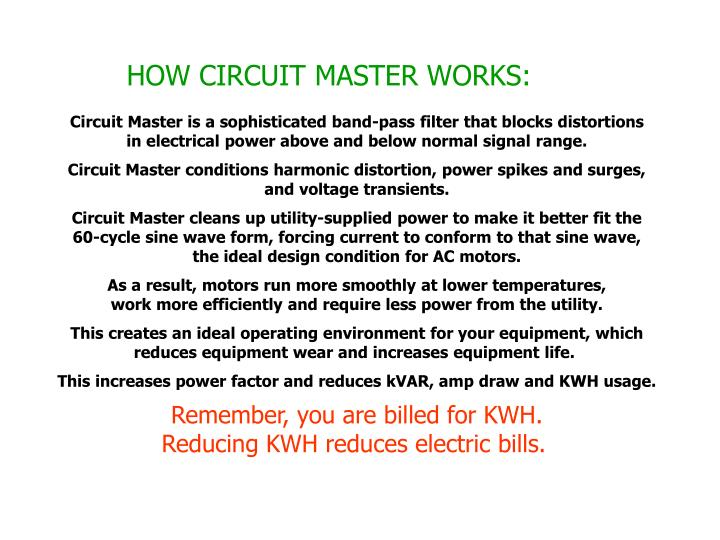 HOW CIRCUIT MASTER WORKS: