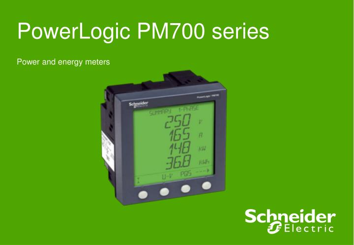 Schneider electric pm700 | ac power | electricity.