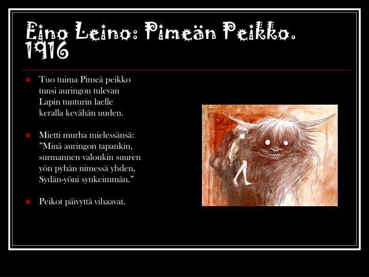 Eino Leino: Pimeän Peikko.