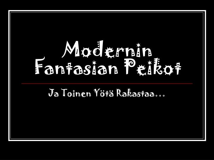 Modernin Fantasian Peikot