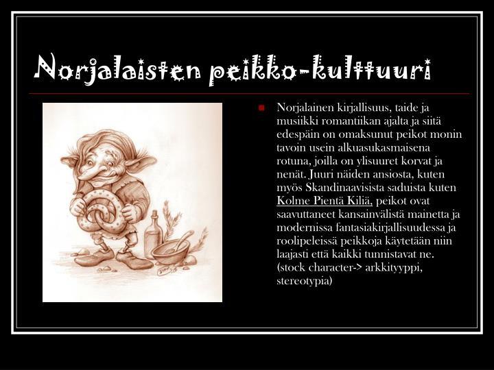 Norjalaisten peikko-kulttuuri