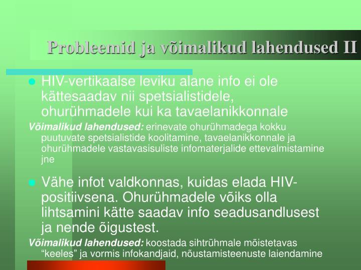 Probleemid ja võimalikud lahendused II