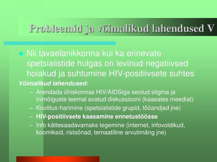 Probleemid ja võimalikud lahendused V
