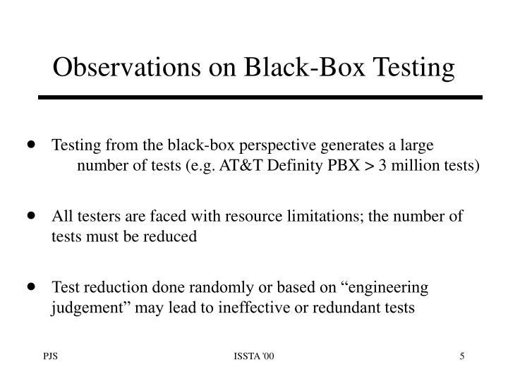 Observations on Black-Box Testing