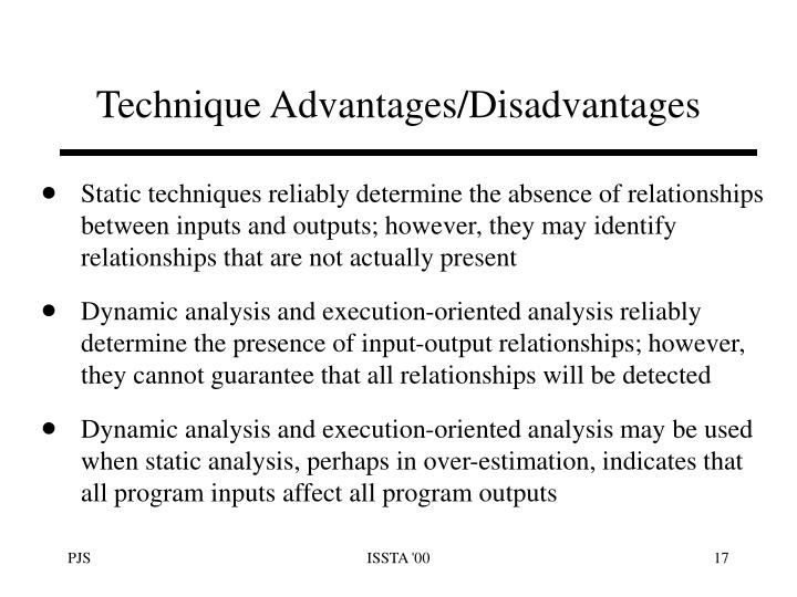 Technique Advantages/Disadvantages