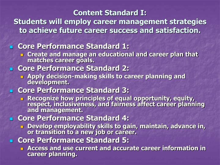 Content Standard I: