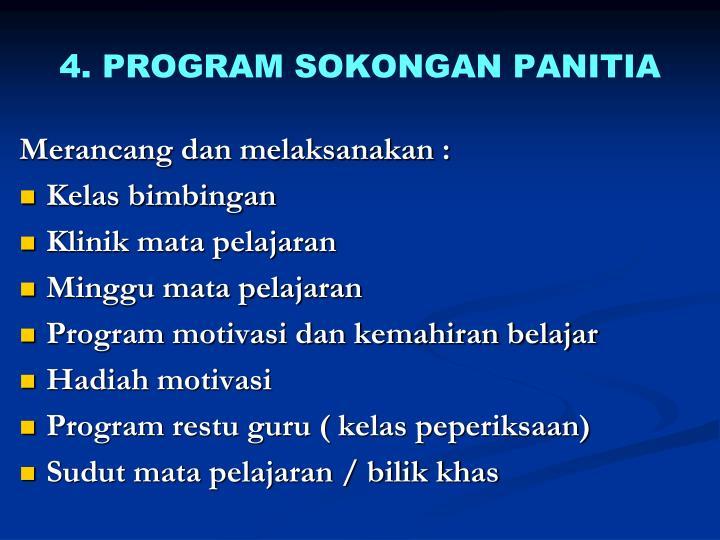 4. PROGRAM SOKONGAN PANITIA