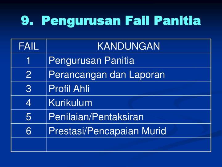 9.  Pengurusan Fail Panitia