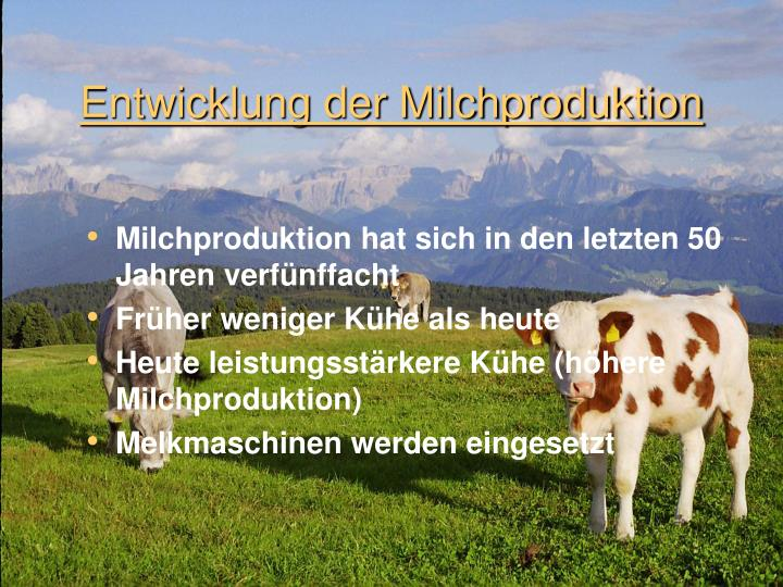 Entwicklung der milchproduktion