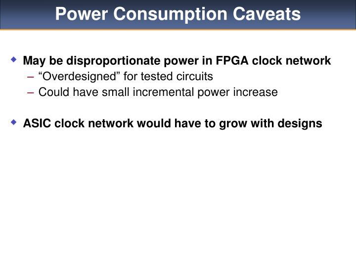Power Consumption Caveats