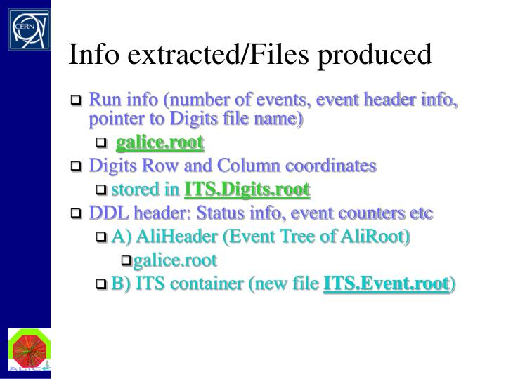 Info extracted/Files produced