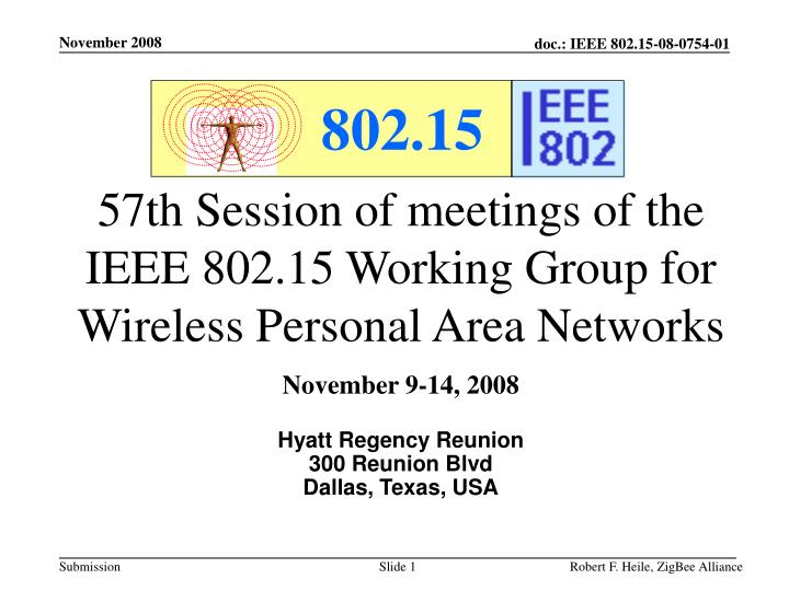 57th session of meetings of the ieee 802 15 working group for wireless personal area networks n.
