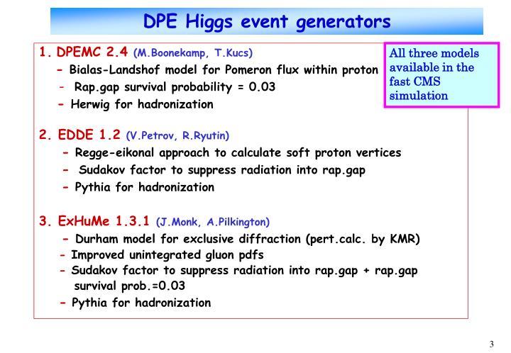 Dpe higgs event generators
