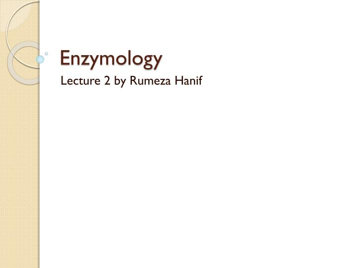 enzymology n.