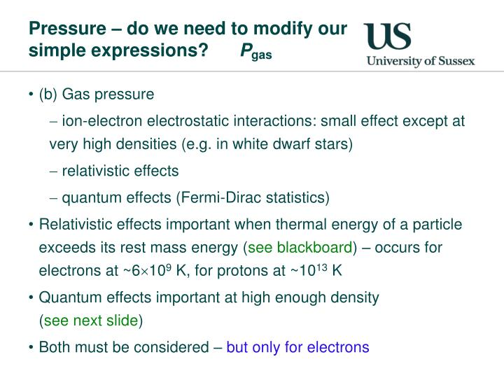 Pressure do we need to modify our simple expressions p gas