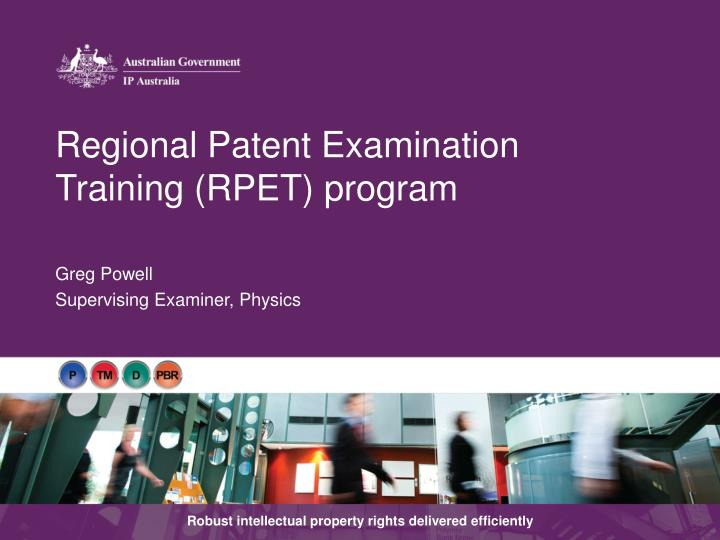 Regional Patent Examination Training (RPET) program