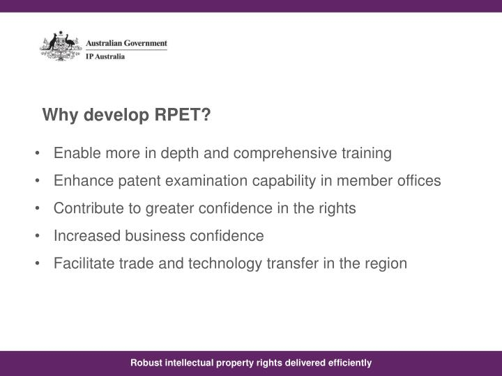 Why develop RPET?