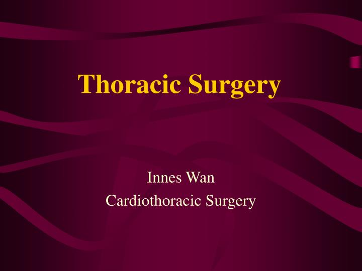 thoracic surgery n.