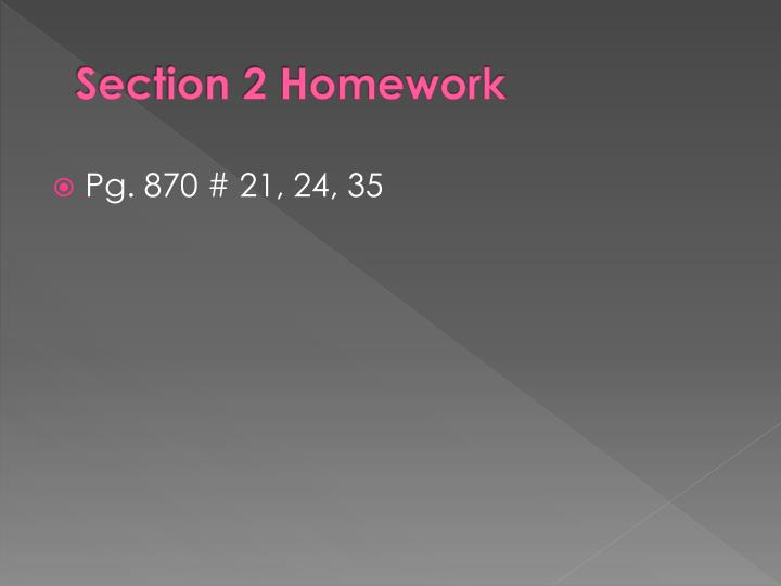 Section 2 Homework