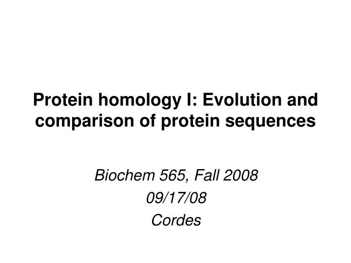 protein homology i evolution and comparison of protein sequences n.
