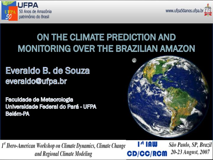 ON THE CLIMATE PREDICTION AND