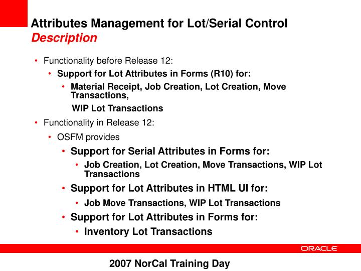 Attributes Management for Lot/Serial Control