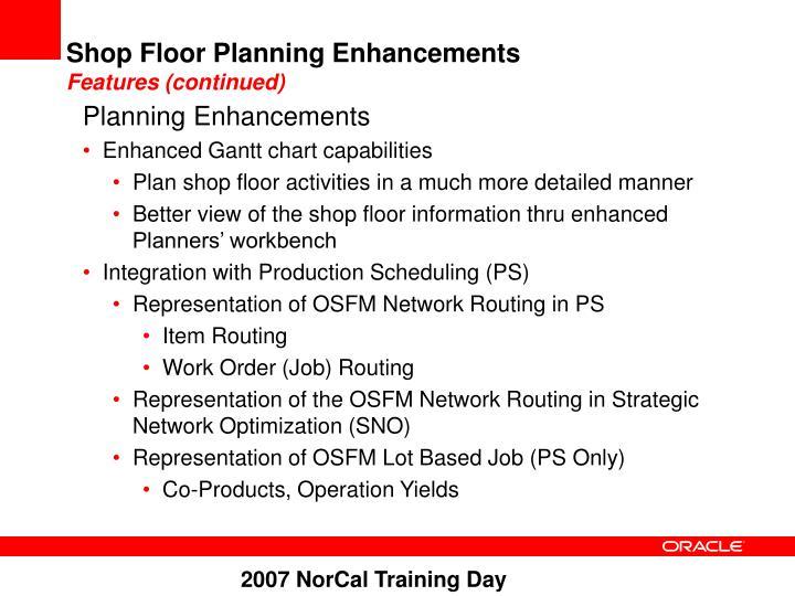 Shop Floor Planning Enhancements