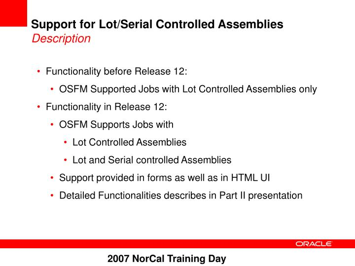 Support for Lot/Serial Controlled Assemblies