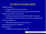 evidence based skills