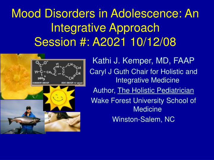 mood disorders in adolescence an integrative approach session a2021 10 12 08 n.