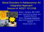 mood disorders in adolescence an integrative approach session a2021 10 12 08