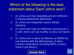 which of the following is the best statement about saint johns wort