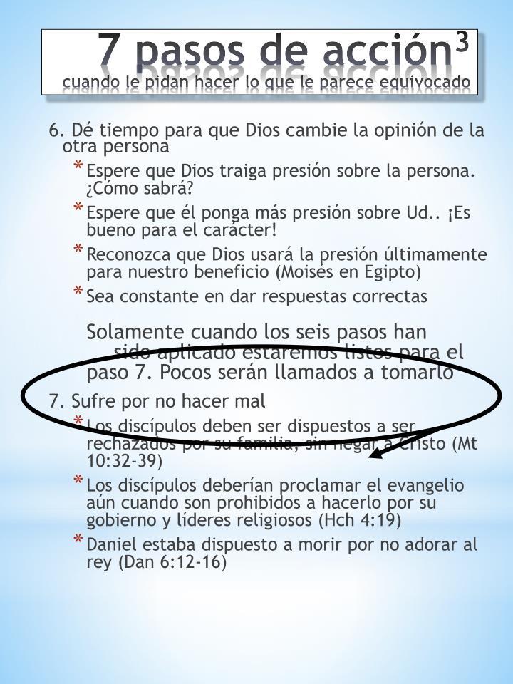 6. Dé tiempo para que Dios cambie la opinión de la otra persona