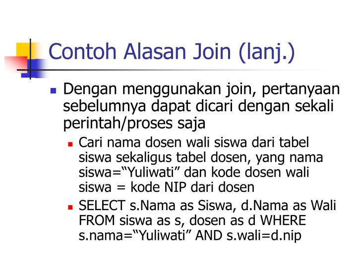 Contoh Alasan Join (lanj.)