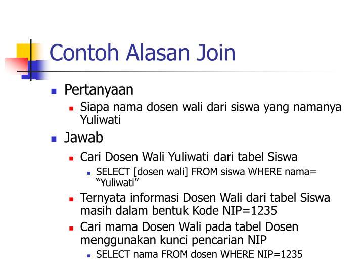 Contoh Alasan Join