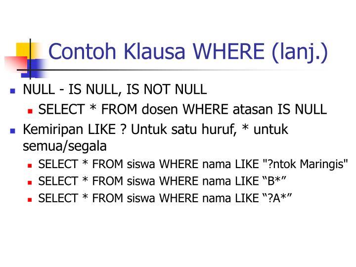 Contoh Klausa WHERE (lanj.)