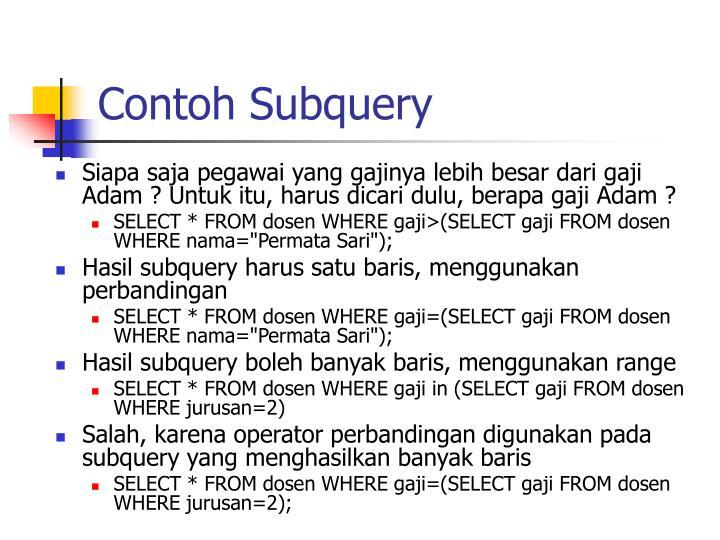 Contoh Subquery