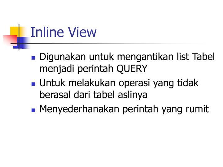 Inline View