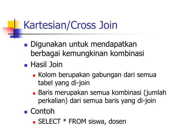 Kartesian/Cross Join