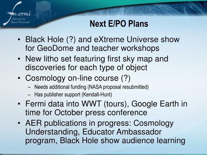 Next E/PO Plans