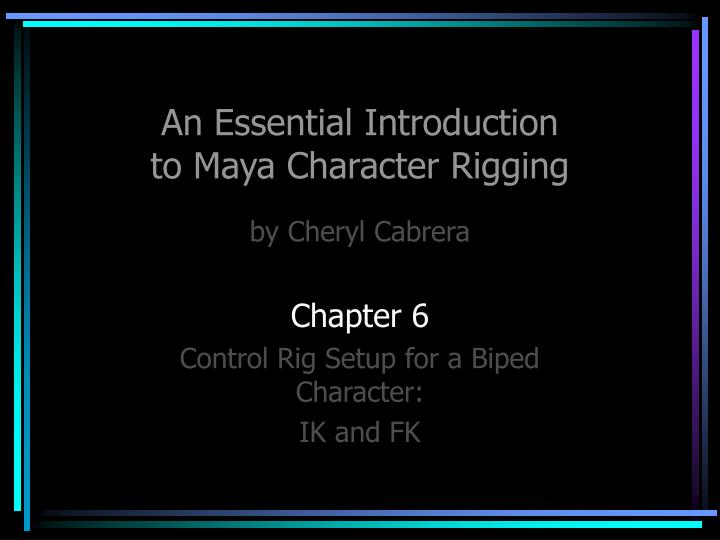 Introduction to Character Rigging in Maya » GFxtra