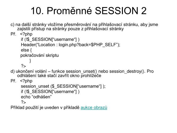 10. Proměnné SESSION 2