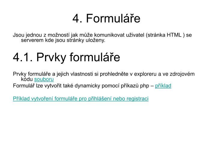 4. Formuláře