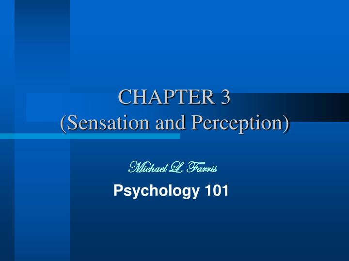 chapter 3 sensation and perception n.